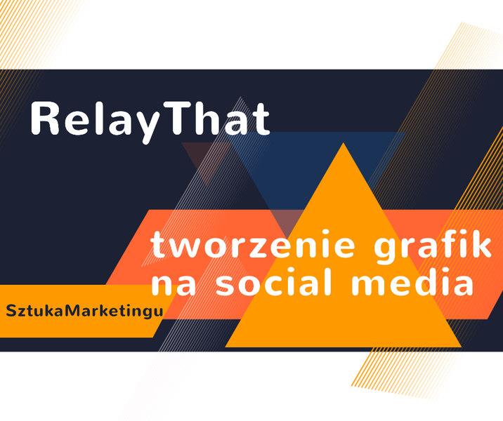 RelayThat – pomysły na Twoje grafiki